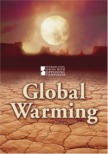 9780737735642: Global Warming (Introducing Issues with Opposing Viewpoints)
