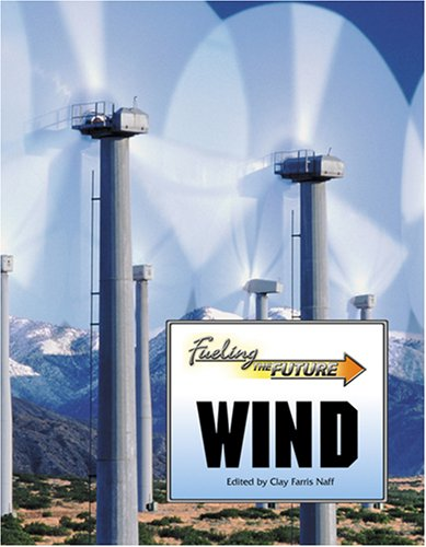 9780737735802: Wind (Fueling the Future)