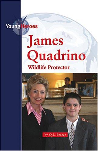 9780737736120: James Quadrino (Young Heroes)