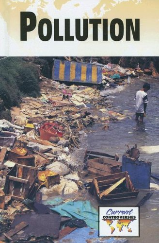 9780737737271: Pollution (Current Controversies)
