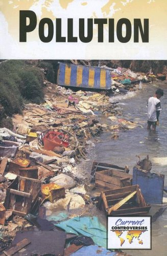 9780737737288: Pollution (Current Controversies)