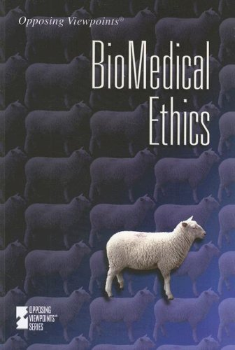Biomedical Ethics (Opposing Viewpoints): Viqi Wagner