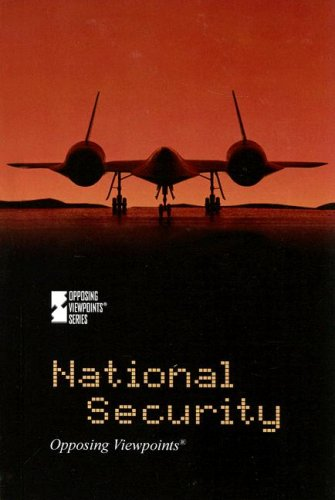 9780737737615: National Security (Opposing Viewpoints)