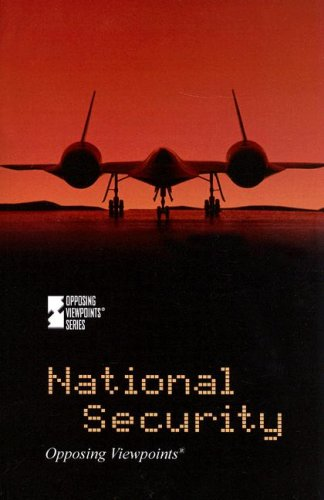 9780737737622: National Security (Opposing Viewpoints)