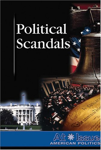 Political Scandals (At Issue): Scherer, Randy