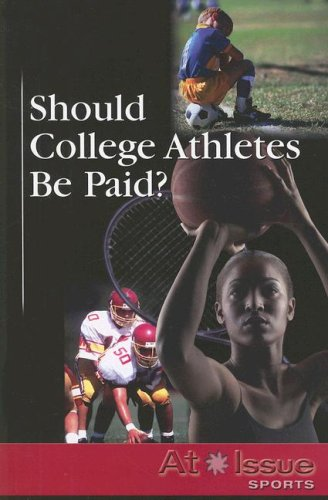 Should College Athletes Be Paid? (At Issue)