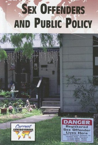 9780737737974: Sex Offenders and Public Policy (Current Controversies)