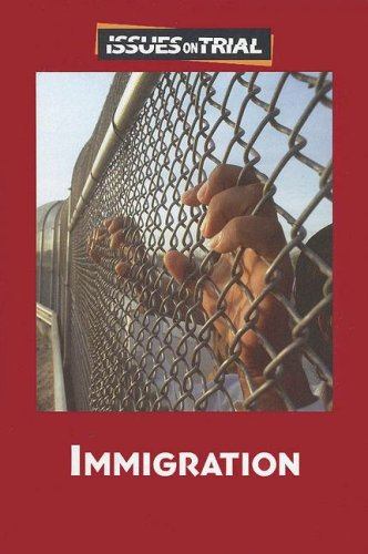 9780737738070: Immigration (Issues on Trial)
