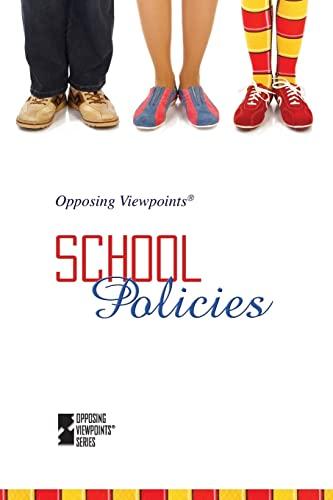 9780737738278: School Policies (Opposing Viewpoints)