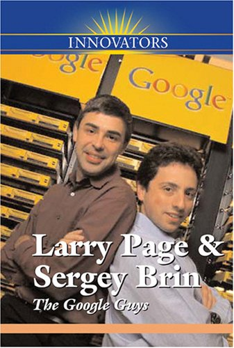 Larry Page and Sergey Brin: The Google: Stewart, Gail B.