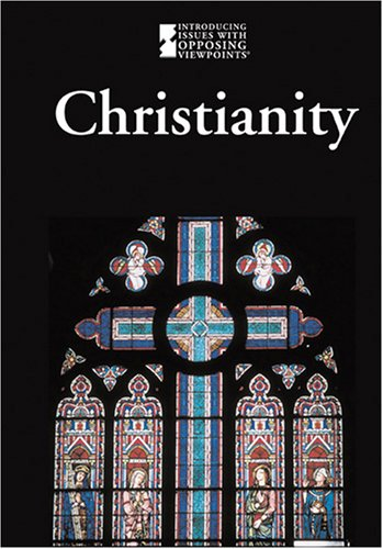 Christianity (Introducing Issues With Opposing Viewpoints): Mike Wilson