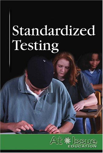 9780737738841: Standardized Testing (At Issue Series)