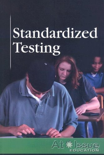 9780737738858: Standardized Testing (At Issue Series)