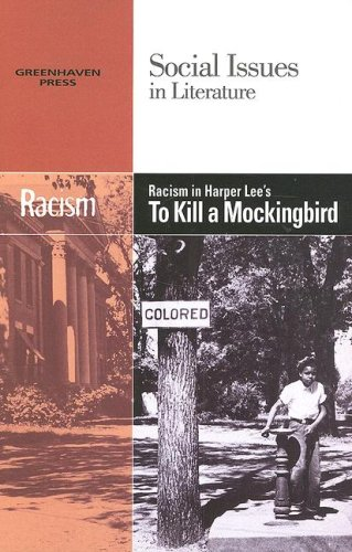9780737739046: Racism in Harper Lee's 'To Kill a Mockingbird' (Social Issues in Literature)