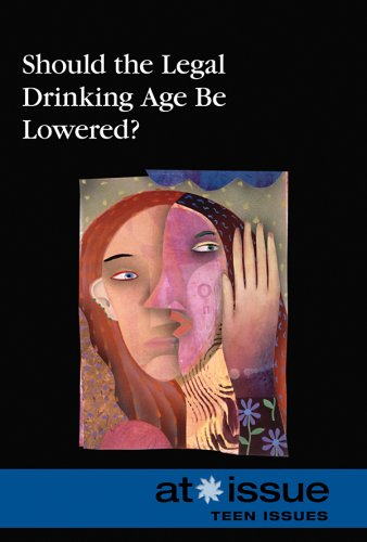 9780737739350: Should the Legal Drinking Age Be Lowered? (At Issue (Paperback))