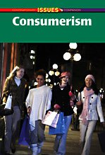 9780737739572: Consumerism (Contemporary Issues Companion (Paperback))