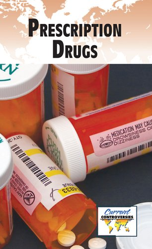 Prescription Drugs (Current Controversies (Library)): Sylvia Engdahl