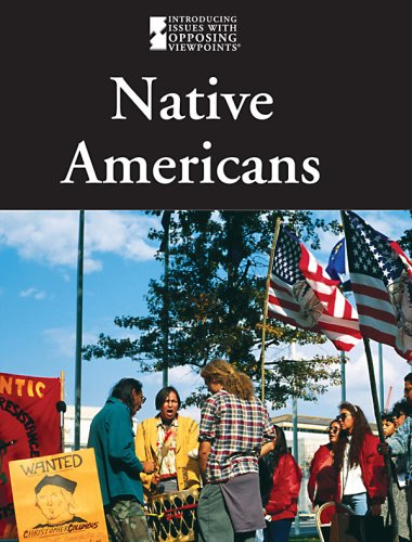 9780737739770: Native Americans (Introducing Issues With Opposing Viewpoints)