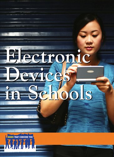 9780737739855: Electronic Devices in Schools (Issues That Concern You)