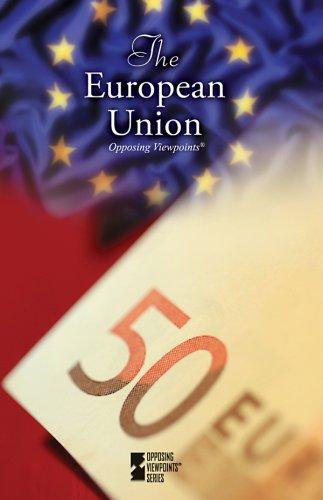9780737739992: The European Union (Opposing Viewpoints)