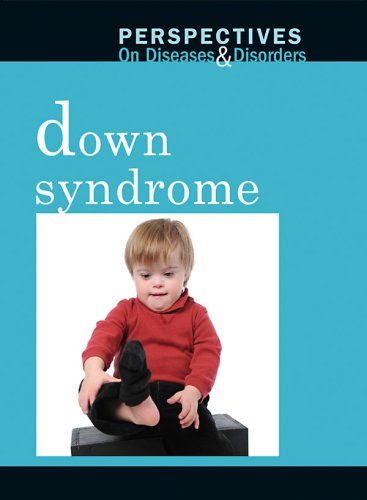 9780737740257: Down Syndrome (Perspectives on Diseases and Disorders)