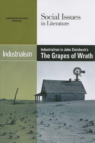 9780737740356: Industrialism in John Steinbeck's the Grapes of Wrath (Social Issues in Literature)