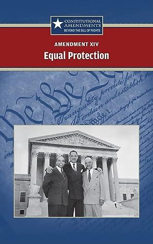 Amendment XIV: Equal Protection (Constitutional Amendments): Sylvia Engdahl