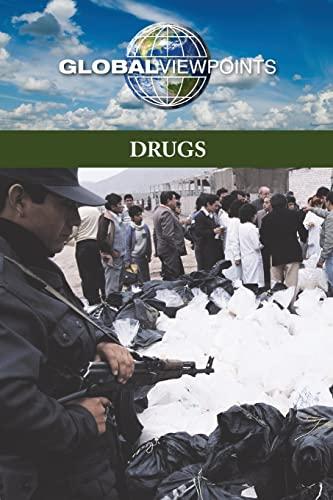 Drugs (Global Viewpoints): Maria Tenaglia-Webster