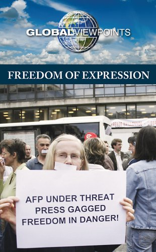 9780737741544: Freedom of Expression (Global Viewpoints)