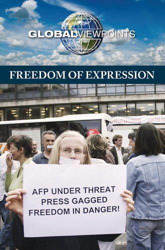 9780737741551: Freedom of Expression (Global Viewpoints)