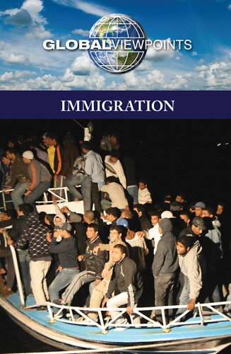 Immigration (Global Viewpoints): Lansford, Tom