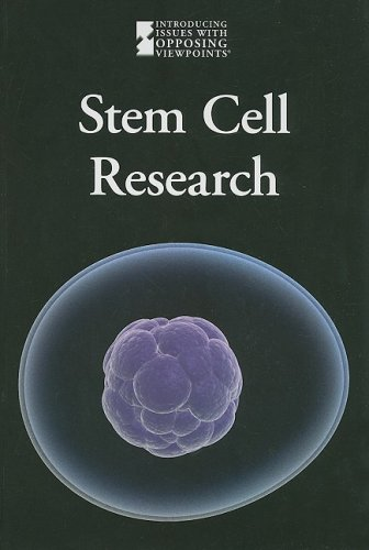 9780737741759: Stem Cell Research (Introducing Issues with Opposing Viewpoints)