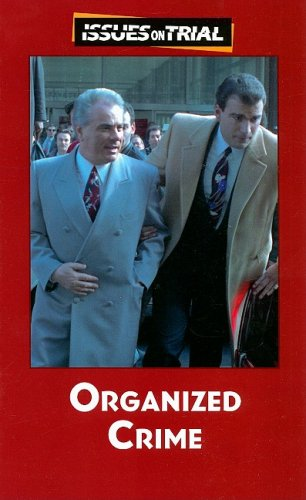 Organized Crime (Issues on Trial): Lankford, Ronnie D.