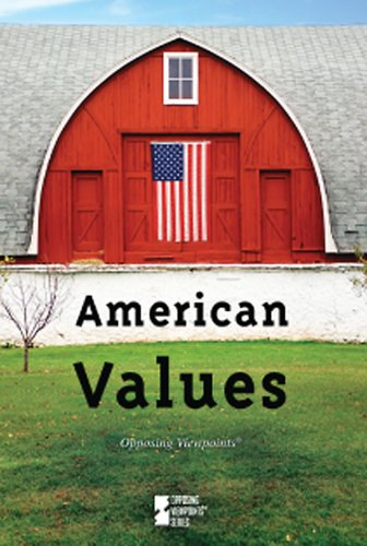 9780737741902: American Values (Opposing Viewpoints (Library))