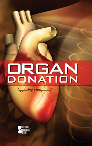 9780737742206: Organ Donation (Opposing Viewpoints (Library))