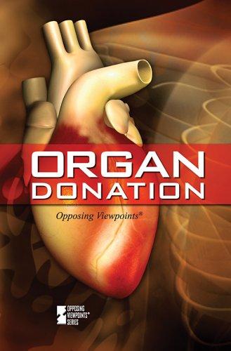 9780737742213: Organ Donation (Opposing Viewpoints)