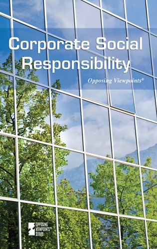 9780737742305: Corporate Social Responsibility (Opposing Viewpoints (Library))