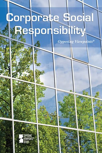 9780737742312: Corporate Social Responsibility (Opposing Viewpoints)
