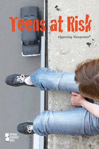 9780737742329: Teens At Risk (Opposing Viewpoints)