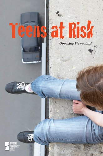 9780737742336: Teens At Risk (Opposing Viewpoints)