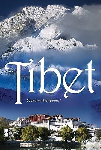 Tibet (Opposing Viewpoints): Hanrahan, Clare