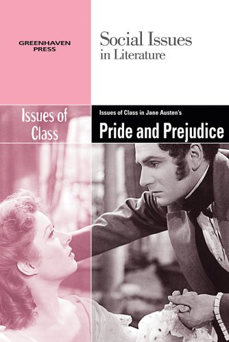 9780737742596: Issues of Class in Jane Austen's Pride and Prejudice (Social Issues in Literature)