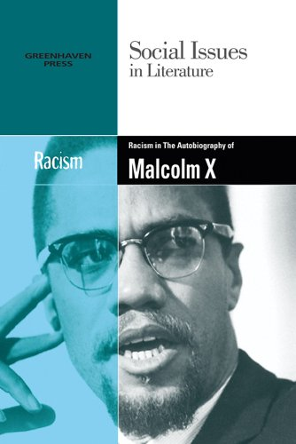 9780737742619: Racism in Malcolm X's the Autobiography of Malcolm X (Social Issues in Literature)