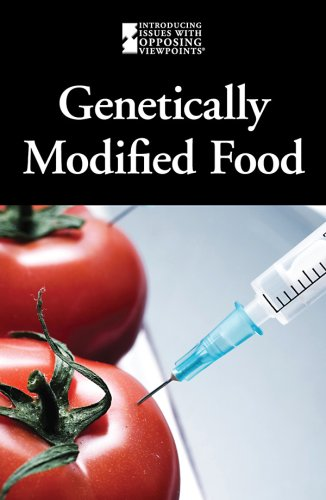 9780737742732: Genetically Modified Foods (Introducing Issues with Opposing Viewpoints)