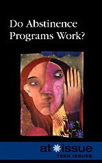 9780737742916: Do Abstinence Programs Work? (At Issue (Paperback))