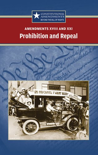 Amendments XVIII and XXI: Prohibition and Repeal: Sylvia Engdahl