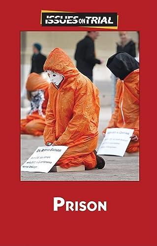 Prison (Issues on Trial): Merino, Noel