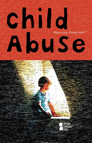 9780737743548: Child Abuse (Opposing Viewpoints)