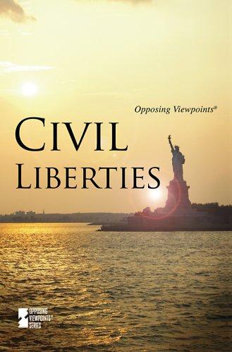 9780737743555: Civil Liberties (Opposing Viewpoints (Paperback))