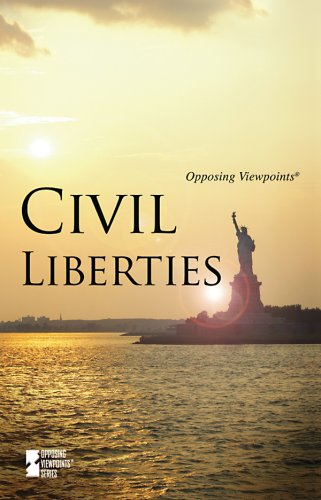 9780737743562: Civil Liberties (Opposing Viewpoints)